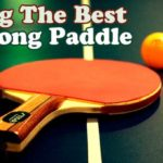 Ping Pong Paddles Reviews