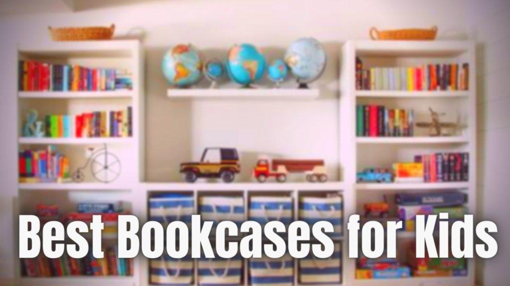 Best Bookcases for Kids