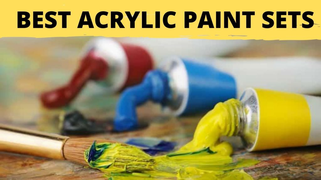 Best Acrylic Paint Sets