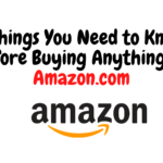Know Before Buying Anything on Amazon.com