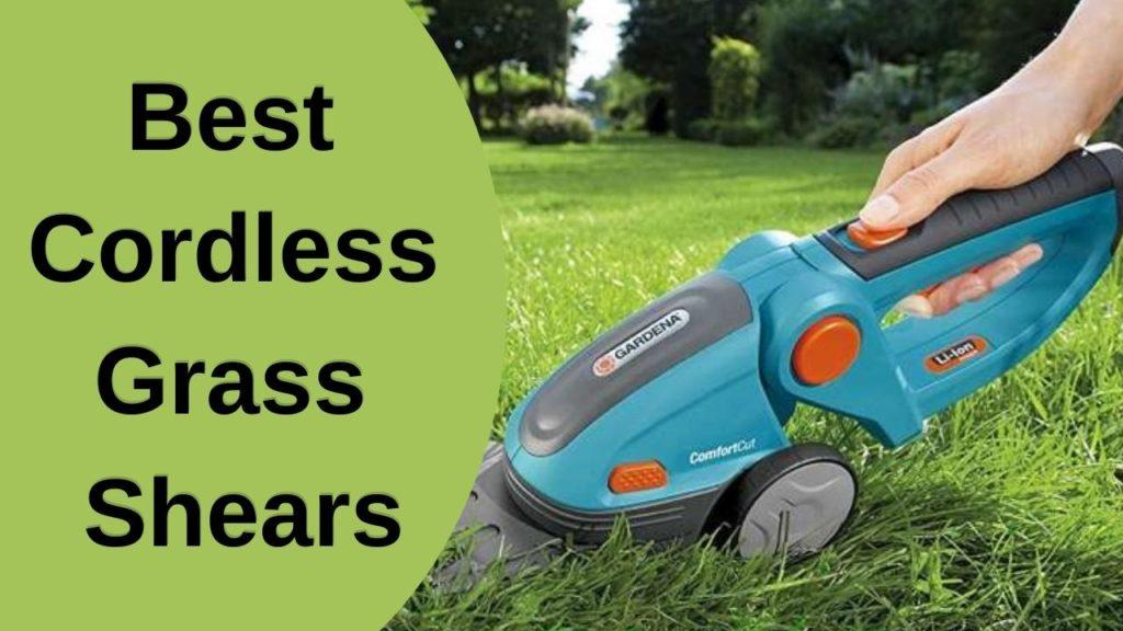 Best Cordless Grass Shears