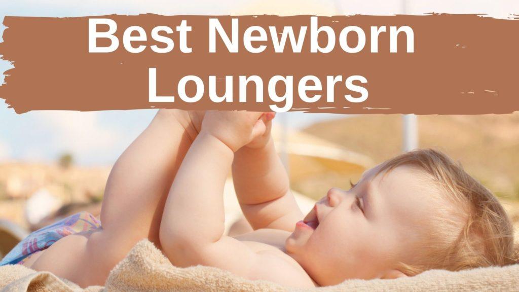 Best Newborn Loungers