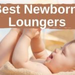 Best Newborn Loungers