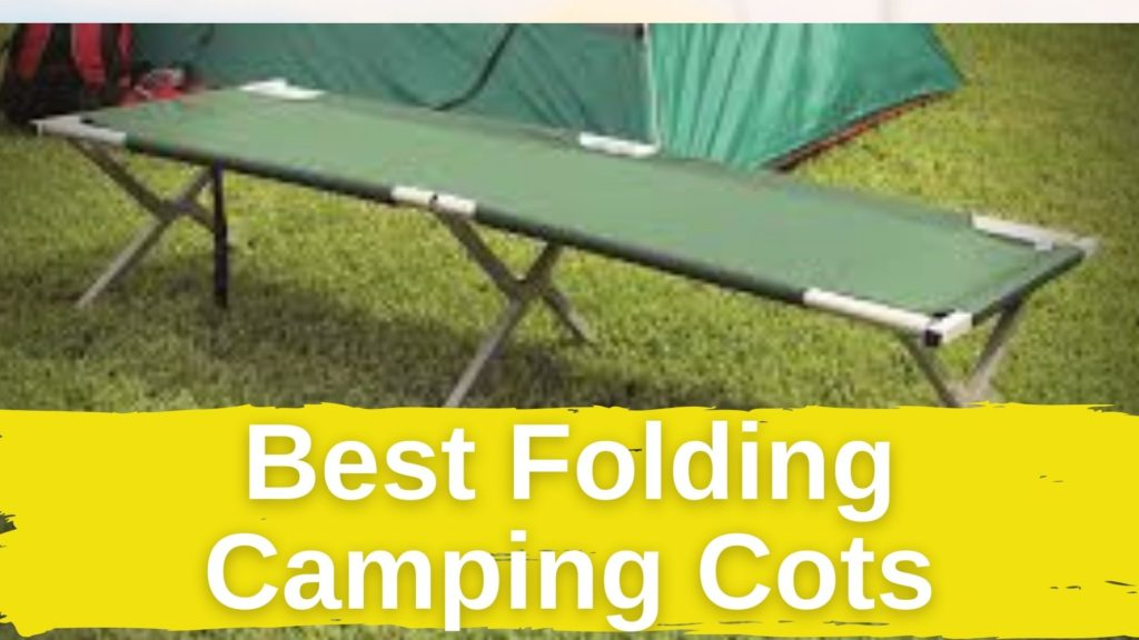 Best Folding Camping Cots