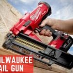 Best Milwaukee Nail Gun