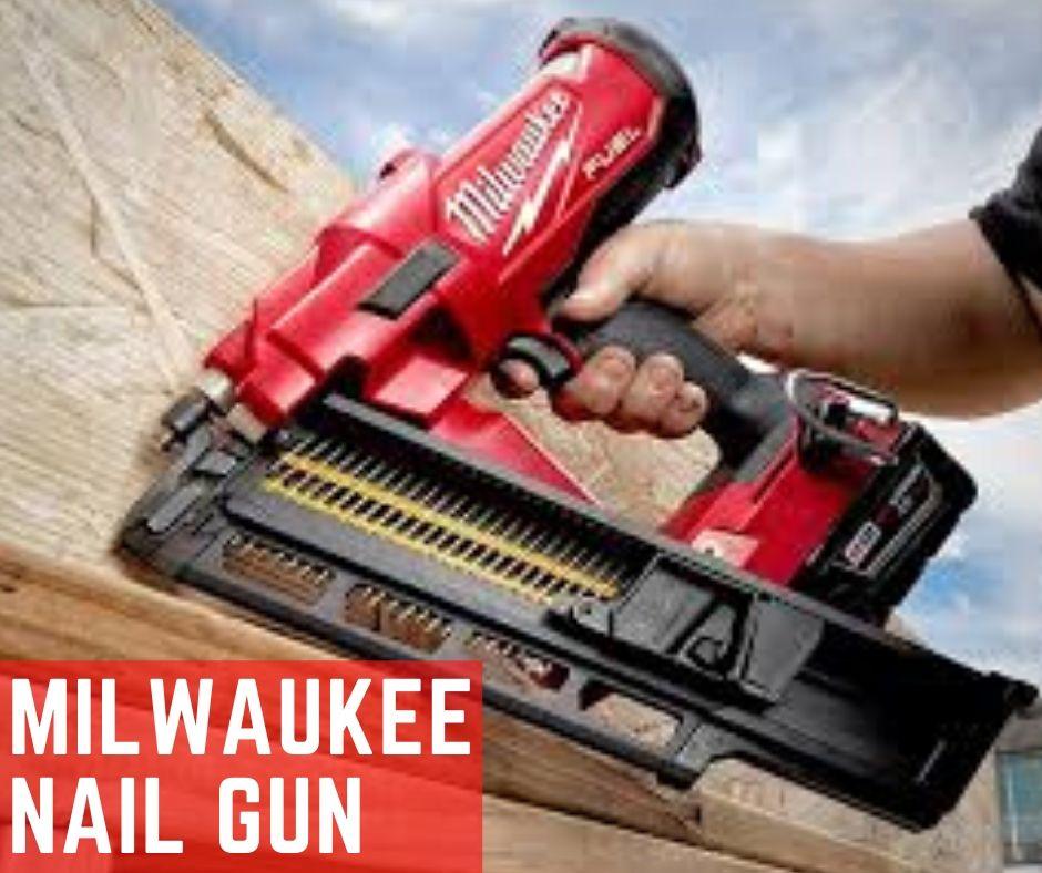 Best Milwaukee Nail Gun