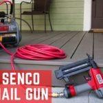 Best Senco Nail Gun
