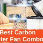 Best Carbon Filter Fan Combo