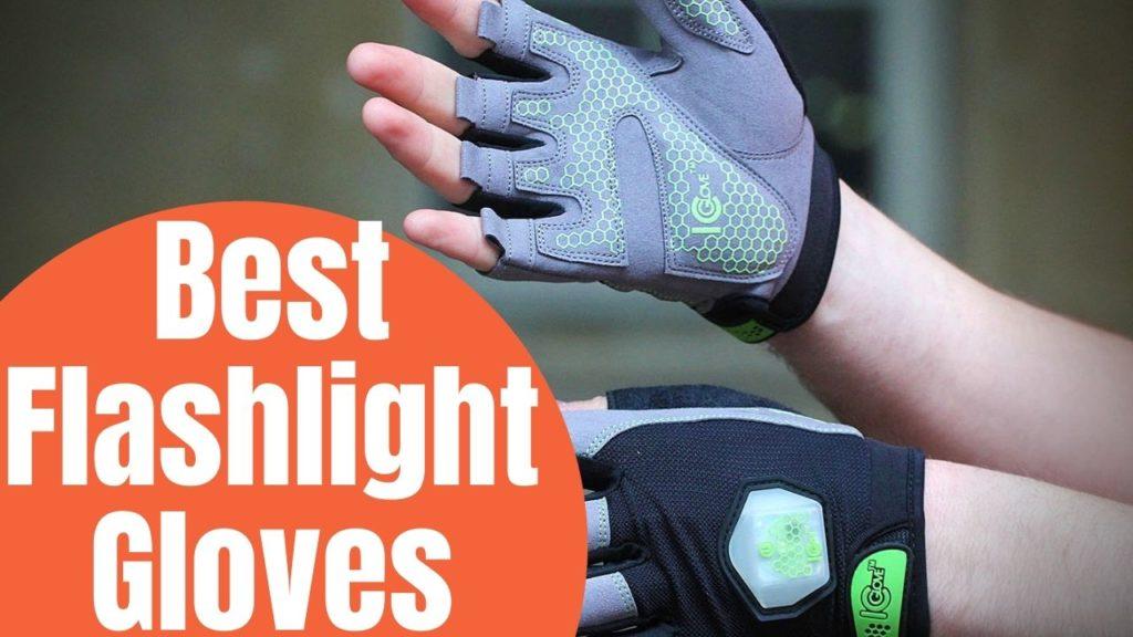 Best Flashlight Gloves