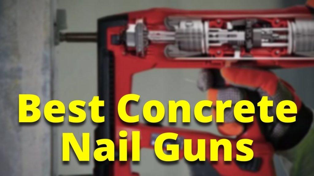 Best Concrete Nail Guns Reviews