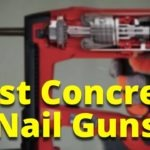Best Concrete Nail Guns Reviews