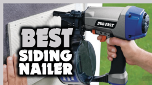 Best Siding Nailer Review