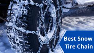 Best Snow Tire Chain