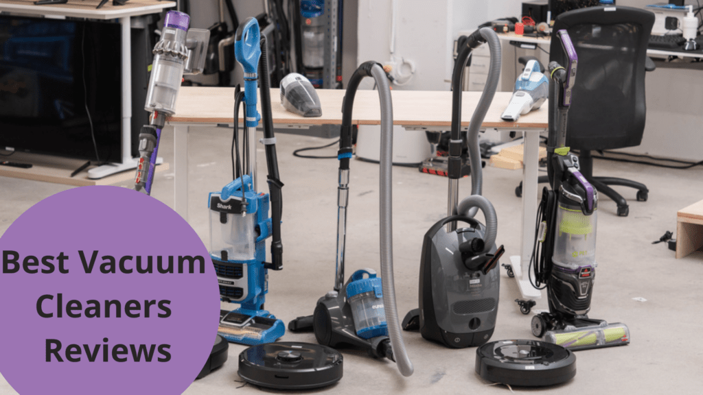 Best Vacuum Cleaners Reviews