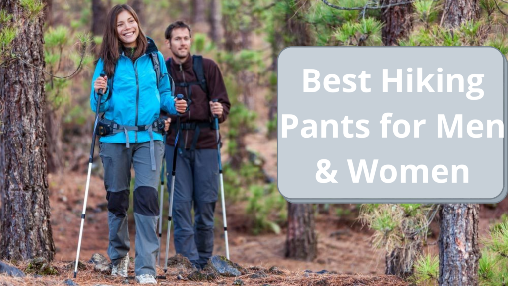 Best Hiking Pants for Men & Women